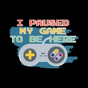 Retro Gaming Gamer Streamer Zocker Paused my Game