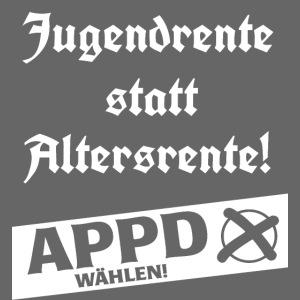 Jugendrentestatt Altersrente - APPD wählen!