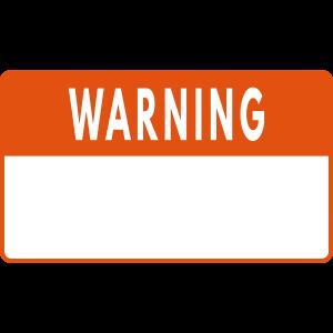 WARNING - Schild