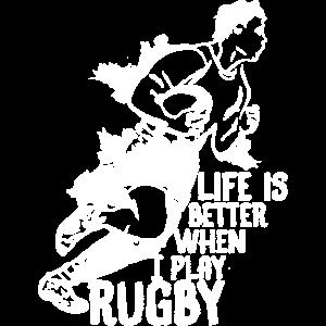 Das Leben ist besser, wenn ich Rugby spiele