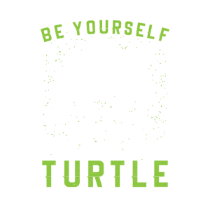 Always Be Yourself| Swimming Turtle| Sea Animal