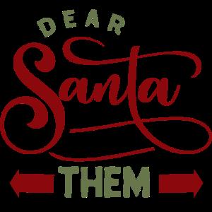 Lieber Weihnachtsmann, es war ihnen
