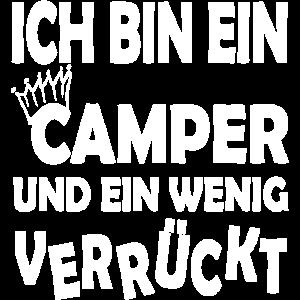 Ich bin ein Camper und verrueckt crazy