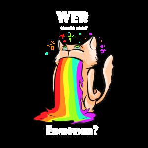 Einhorn lustiger Spruch Katze Regenbogen Bunt