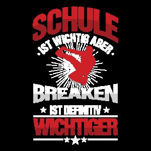 Schule Schüler Breaken Breaker Breakdance Geschenk