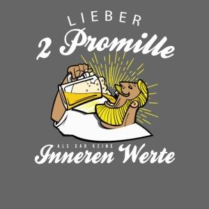 Lustiger Spruch - Lieber 2 Promille