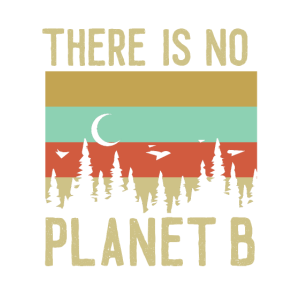 There is no planet B retro Optic