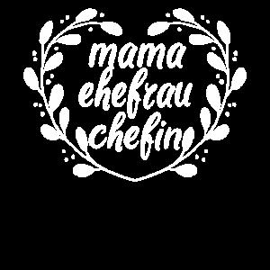 Muttertag Mama Ehefrau Chefin Geschenk