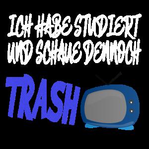 trash tv Studium und bachelor