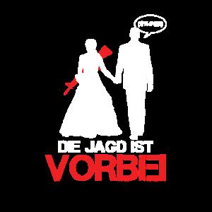 Jagd Ist Vorbei Hochzeit Braut Bräutigam Geschenk