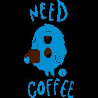 Need Coffee Monster (2c)