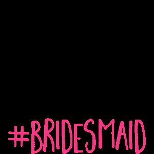 Bride Squad Bridesmaid