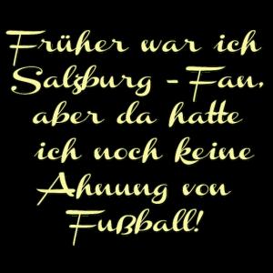 Anti Salzburg-Fan