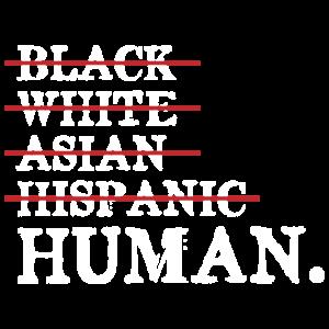 Black White Asian Hispanic Human Geschenk