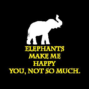 Elefanten machen mich glücklich. Du nicht so eleph