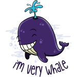 I'm very whale
