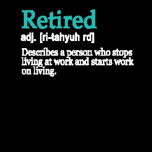Lustige Arbeit im Ruhestand an der Definition des Lebens