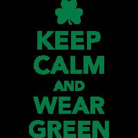 Keep calm wear green
