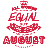 august women equal best born month logo