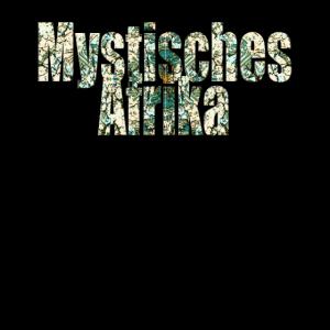 Mystisches Afrika