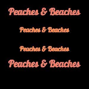 Peaches & Beaches
