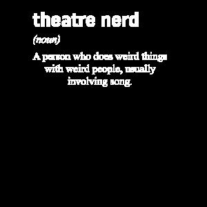 Theatre Nerd Definition Theater Musical Fan Design