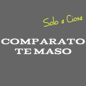 COMPATATO TE MASO