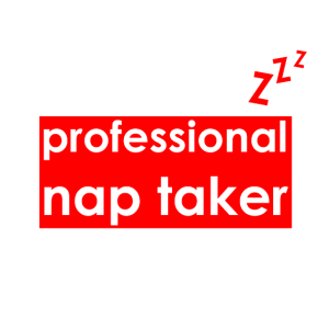 professional nap taker