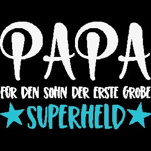 Papa Spruch Für den Sohn der erste große Superheld