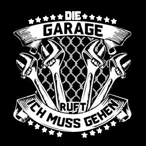 Die Garage Ruft Ich Muss Gehen