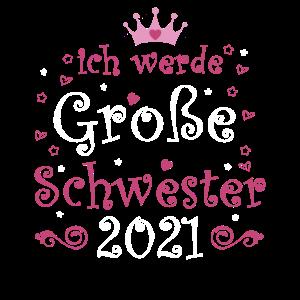 Ich werde Große Schwester 2021