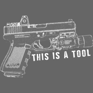 This is a tool, I am the weapon