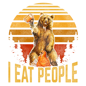 I EAT PEOPLE - Bär Grizzly I Hate People Geschenk