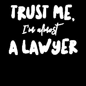 Trust Me I'm A Lawyer Anwalt Jurist Beruf Geschenk