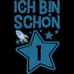 Erster Geburtstag Ich bin SChon 1 Rakete