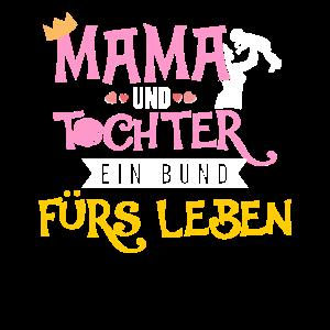 Mama und Tochter ein Bund fürs Leben