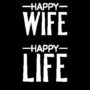 Happy Wife Happy Life Männer Geschenk Lustig