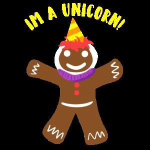 Weihnachten Lebkuchenmann ich bin ein Einhorn