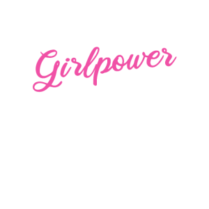 Girlpower Mädchenpower
