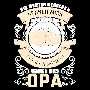 Nur die wichtigsten Menschen nennen mich Opa Shirt