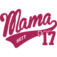 Mama seit 2017