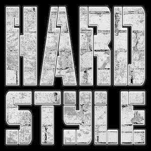HARD STYLE - HARDSTYLE - HARD with STYLE