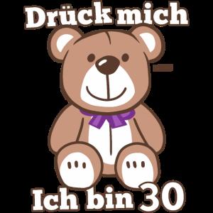 Drück Mich Ich Bin Über 30 Teddybär 30 Geburtstag