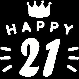 21. Geburtstag 21 Jahre alt Happy Birthday Spruch
