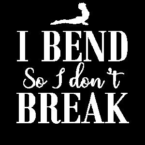 I Bend So I Don't Break No. 9
