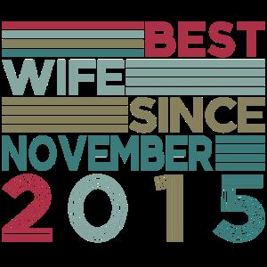 Best Wife since November 2015 Hochzeitstag
