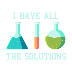 Ich habe die Lösungen, chemie labor laborant witz