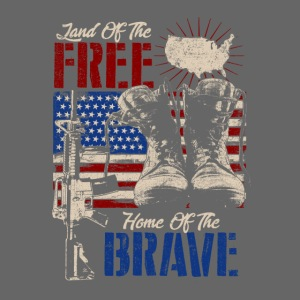Land of the Free - Home of the Brave
