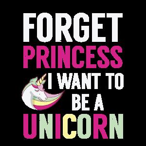 Lustige vergessen Prinzessin I'm A Unicorn Fairytale-Geschenk