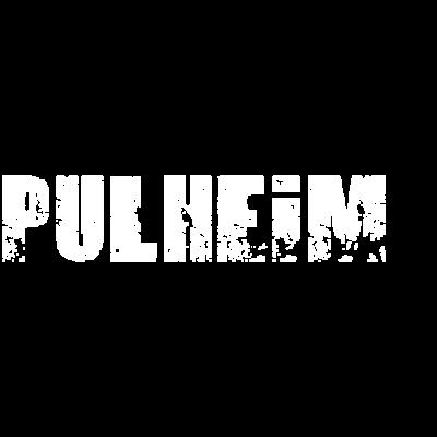 Pulheim - Kommst Du auch aus Pulheim oder kennst Du jemandem aus Pulheim dem Du dieses coole Teil zum Geburtstag schenken möchtest? - Pulheim t-shirt,Pulheim pullover,Pulheim love,Pulheim is the hood,Pulheim heimatort,Pulheim heimat,Pulheim geschenk,Pulheim geburtstagsgeschenk,Pulheim geburtstag,Pulheim fan,Pulheim city,Pulheim Shirt,Pulheim Geburt,Pulheim